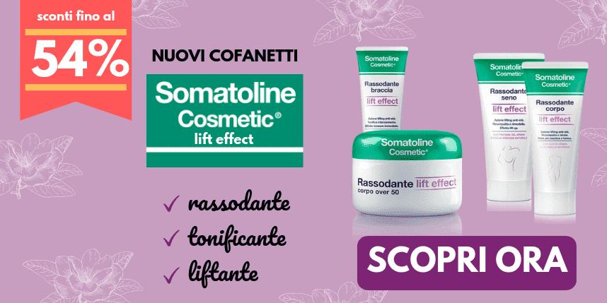 Somatoline Lift Effect ad un prezzo speciale!